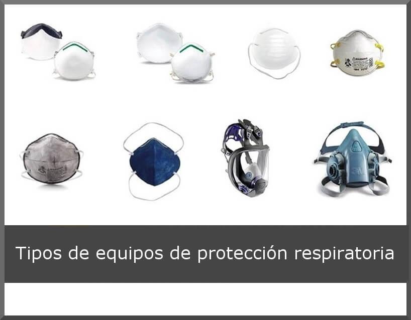 Tipos de Mascarillas y Equipos de Protección Respiratoria