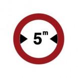 Señal de tráfico de anchura limitada Homologada 60cm