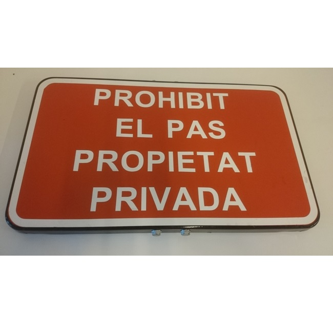 Señal de 'Prohibit el pas propietat privada'